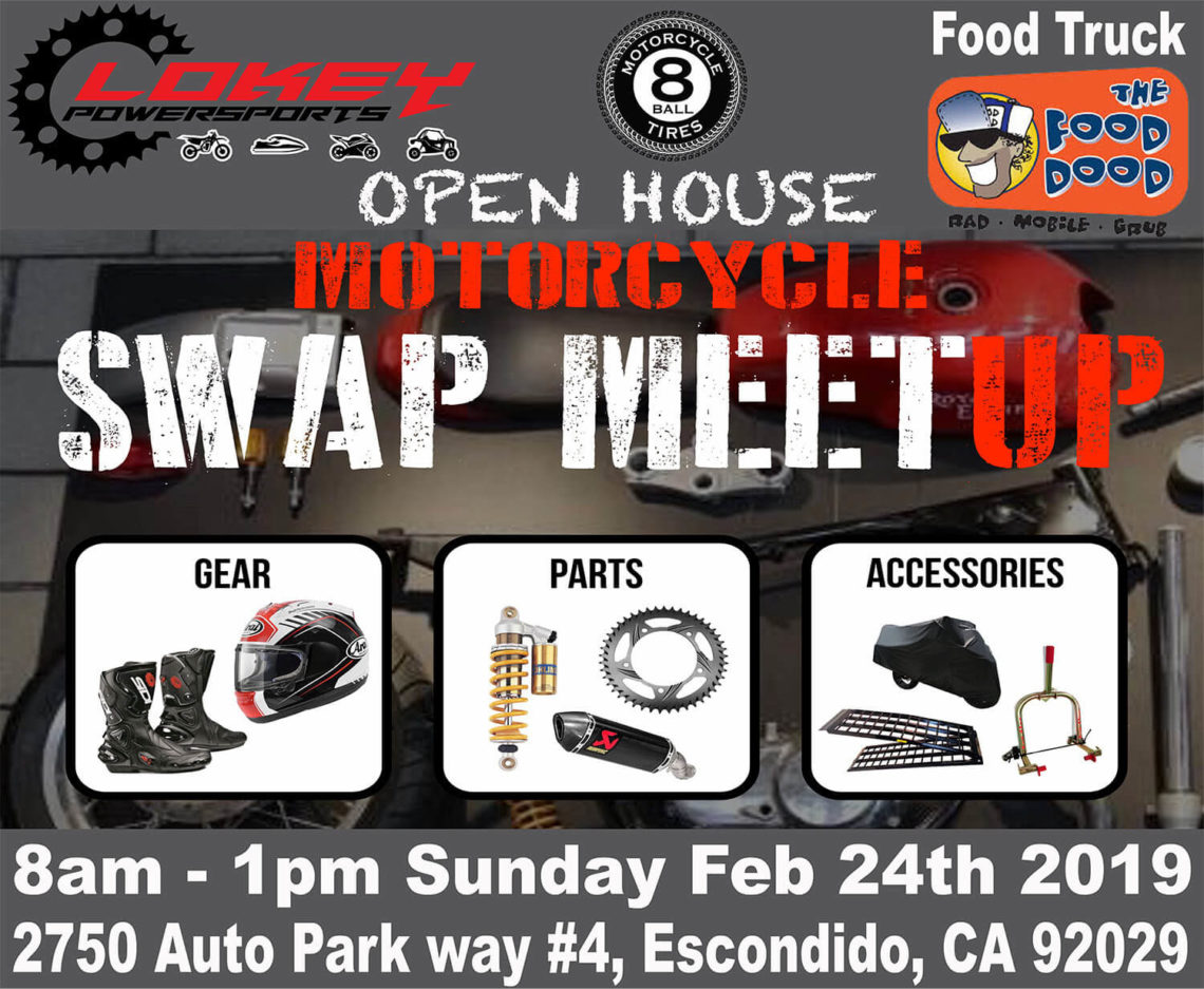 Tire Shops Open On Sunday >> Lokey Powersports And 8 Ball Tires Open House Swap Meet Sunday Feb